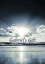 Фильм «Gabriel's Gift»