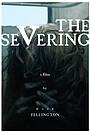 Фільм «The Severing» (2021)