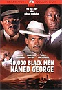 Фільм «10,000 Black Men Named George» (2002)