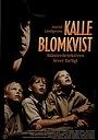 Серіал «Калле Блюмквист – Знаменитый сыщик рискует» (2001 – ...)