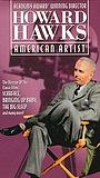 Фільм «Howard Hawks: American Artist» (1997)