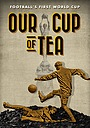 Фільм «Our Cup of Tea» (2019)