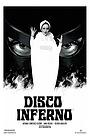 Фільм «Disco Inferno» (2015)