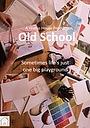 Фільм «Old School» (2019)