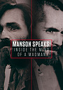 Фільм «Manson Speaks: Inside the Mind of a Madman» (2017)