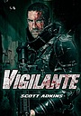 Фильм «Vigilante» (2021)