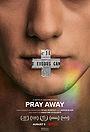 Фільм «Pray Away: Лечение молитвой» (2021)