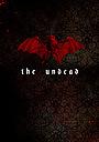 Фільм «The Undead» (2021)