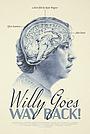 Фільм «Willy Goes Way Back!» (2020)