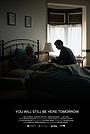 Фільм «You Will Still Be Here Tomorrow» (2020)
