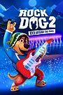 Мультфильм «Рок Дог 2» (2021)