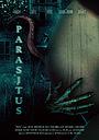 Фильм «Parasitus» (2020)