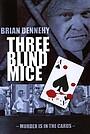 Фильм «Три слепых мышонка» (2001)
