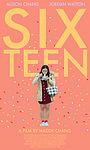 Фильм «Sixteen» (2019)