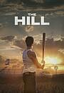 Фильм «The Hill» (2021)