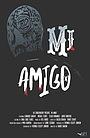 Фильм «Mi Amigo» (2019)