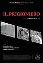 Фільм «Il prigioniero» (2019)