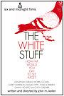 Фильм «The White Stuff» (2021)