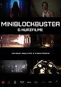 Фильм «Miniblockbuster» (2020)