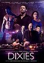 Серіал «Dixies» (2021 – ...)