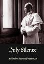 Фильм «Holy Silence» (2020)