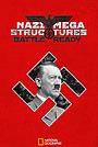 Серіал «Nazi Megastructures: Battle Ready» (2019)