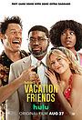 Фільм «Друзі по відпустці» (2021)