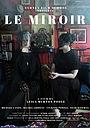 Фільм «Le Miroir» (2020)