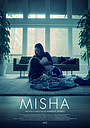 Фильм «Misha» (2019)