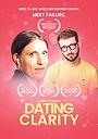 Сериал «Dating Clarity» (2020)