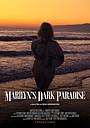 Фільм «Marilyn's Dark Paradise» (2021)