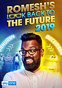 Фільм «Romesh's Look Back to the Future» (2019)