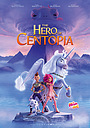 Фильм «Mia and me: The Hero of Centopia»