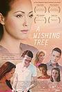 Фільм «A Wishing Tree» (2019)