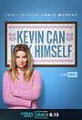 Сериал «Кевин может катиться к черту» (2021 – ...)