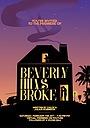 Фільм «Beverly Hills Broke» (2020)