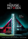 Фильм «The House in Between» (2020)