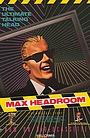Серіал «The Original Max Talking Headroom Show» (1987)