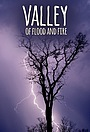Сериал «Valley of Flood and Fire» (2017)