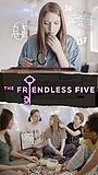 Серіал «The Friendless Five» (2016)