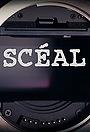 Сериал «Scéal» (2013)