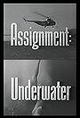 Сериал «Assignment: Underwater» (1960 – 1961)