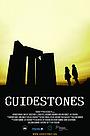 Серіал «Guidestones» (2012)