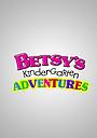 Сериал «Betsy's Kindergarten Adventures» (2006)