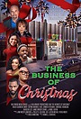 Фільм «The Business of Christmas» (2020)