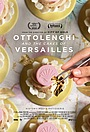 Фільм «Ottolenghi and the Cakes of Versailles» (2020)