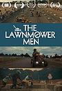 Фильм «The Lawnmower Men» (2020)