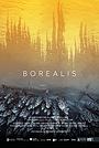 Фильм «Borealis» (2020)