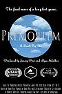 Фильм «Premortem» (2015)