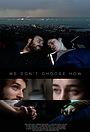 Фільм «We Don't Choose How» (2020)